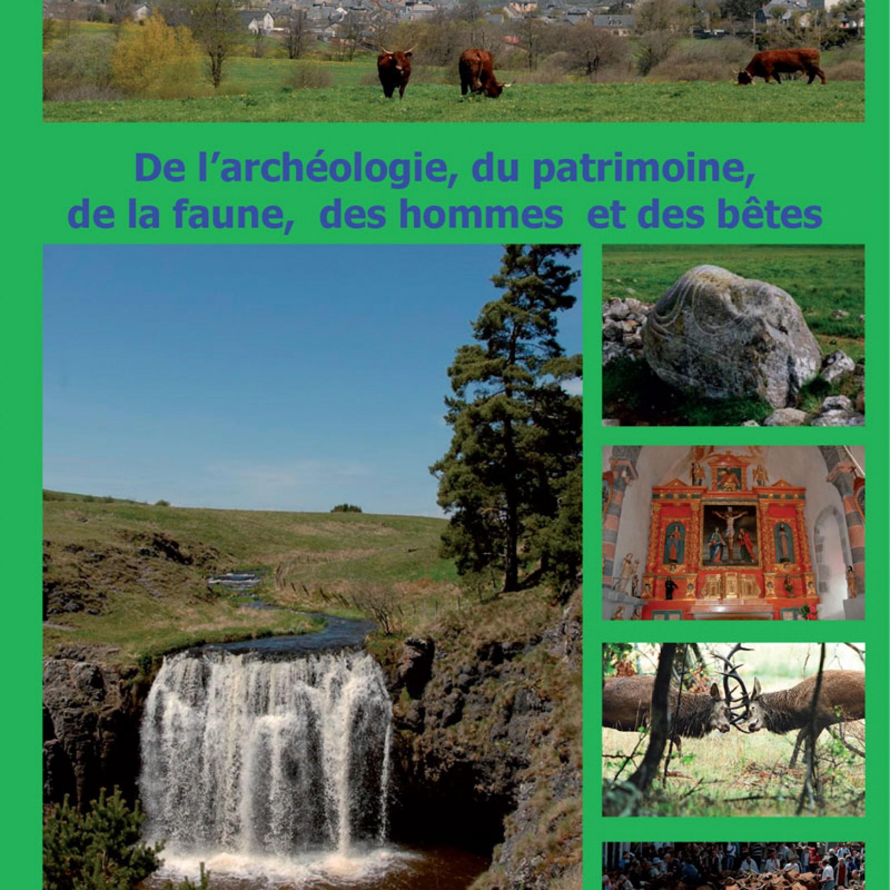Cahier n°1 : De l'archéologie, du patrimoine, de la faune, des hommes et des bêtes